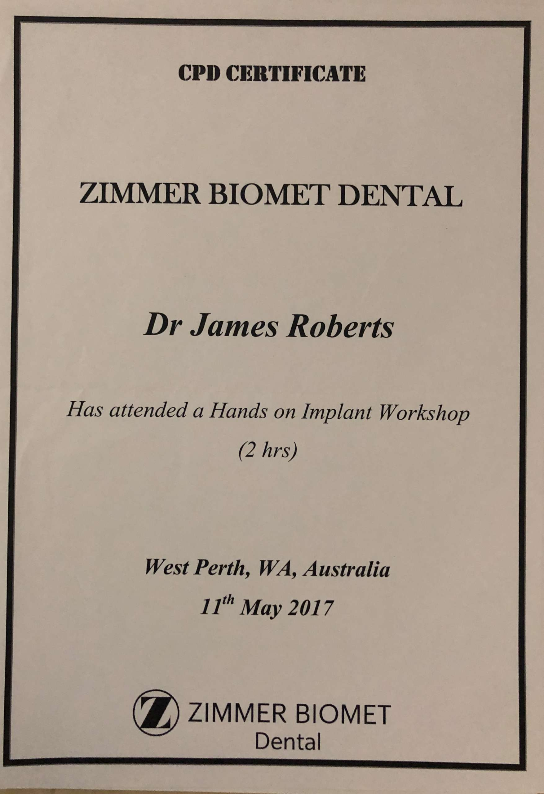May 2017 – Attended the Hands-on Implant Workshop in West Perth held by Zimmer Biomet Dental