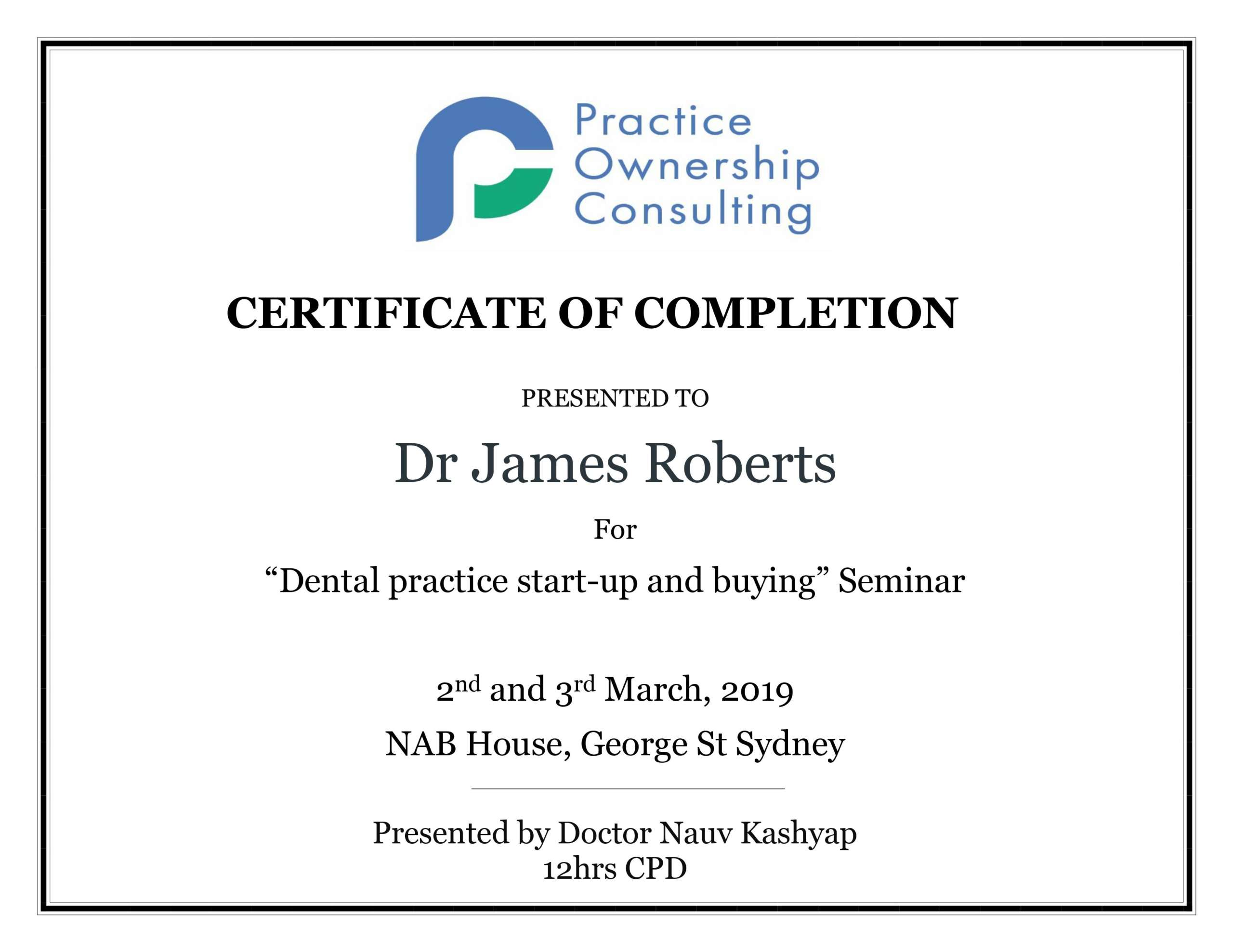 March 2019 – Participated in the Dental Practice Start-Up and Buying seminar